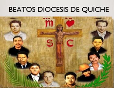Béatification de 10 martyrs au Quiche – Guatemala